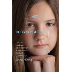 Het Hoog Sensitieve Kind - Elaine Aron