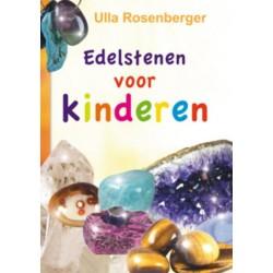 Edelstenen voor Kinderen - Ulla Rosenberger