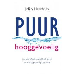 Puur Hooggevoelig - Jolijn Hendriks