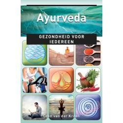 Ayurveda, Gezondheid voor Iedereen - Coen van der Kroon