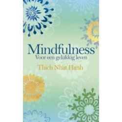 Mindfulness - Thich Nhat Hanh