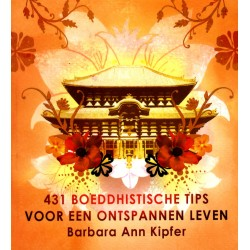 431 Boeddhistische Tips voor een Ontspannen Leven - B. A. Kipfer