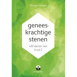 Geneeskrachtige stenen - M. Gienger