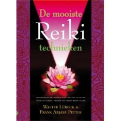 De Mooiste Reiki Techieken - Lubeck & Petter